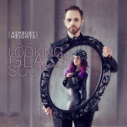 The Looking Glass Society - Ashbury Heights