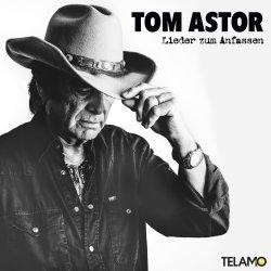 Lieder zum Anfassen - Tom Astor