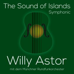 The Sound Of Islands - Symphonic - Willy Astor