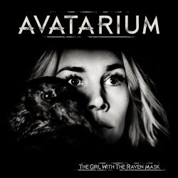 The Girl With The Raven Mask - Avatarium