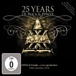25 Years Of Rock And Power - Axxis