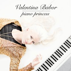 Piano Princess - Valentina Babor