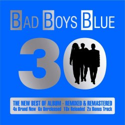 30 - Bad Boys Blue