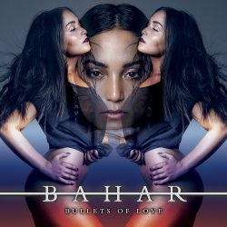 Bullets Of Love - Bahar