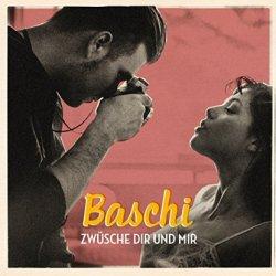Zwüsche dir und mir - Baschi