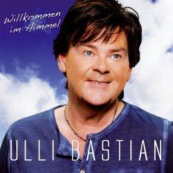 Willkommen im Himmel - Ulli Bastian
