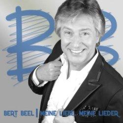 Meine Liebe. Meine Lieder. - Bert Beel