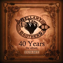 40 Years - Bellamy Brothers