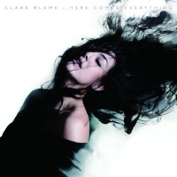 Here Comes Everything - Clara Blume