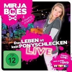 Das Leben ist kein Ponyschlecken - Live - Mirja Boes