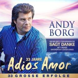 33 Jahre Adios Amor - Andy Borg