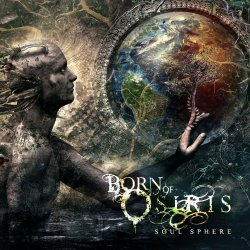 Soul Sphere - Born Of Osiris