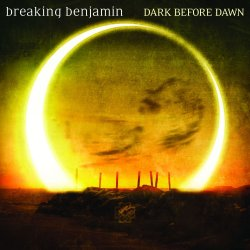 Dark Before Dawn - Breaking Benjamin