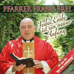 Jedes Ende ist ein neuer Anfang - Pfarrer Franz Brei