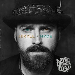 Jekyll And Hyde - Zac Brown Band