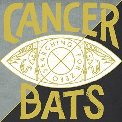 Searching For Zero - Cancer Bats