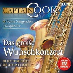 Das große Wunschkonzert - Captain Cook und seine Singenden Saxophone