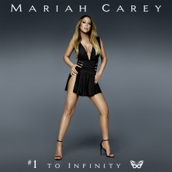 #1 To Infinity - Mariah Carey