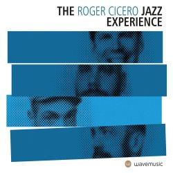 The Roger Cicero Jazz Experience - Roger Cicero
