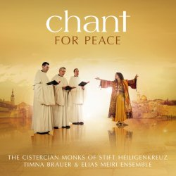 Chant For Peace - Cistercian Monks Of Stift Heiligenkreuz
