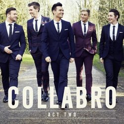 Act Two - Collabro