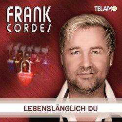 Lebenslänglich Du - Frank Cordes