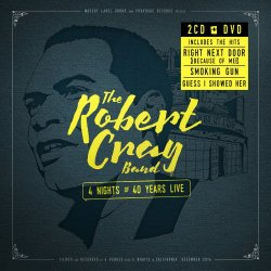 4 Nights Of 40 Years Live - {Robert Cray} Band
