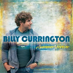 Summer Forever - Billy Currington