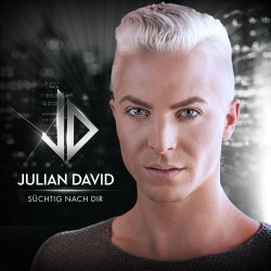 Süchtig nach Dir - Julian David