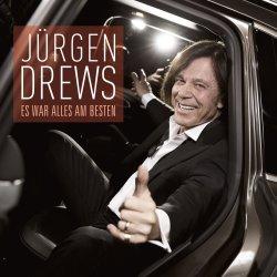 Es war alles am besten - Jürgen Drews