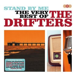 Stand By Me - The Very Best Of The Drifters - Drifters