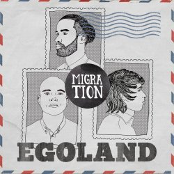 Migration - Egoland