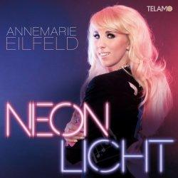 Neonlicht - Annemarie Eilfeld