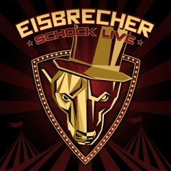 Schock Live - Eisbrecher