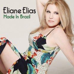 Made In Brazil - Eliane Elias