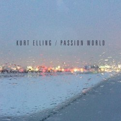 Passion World - Kurt Elling