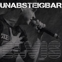 Unabsteigbar - Elvis