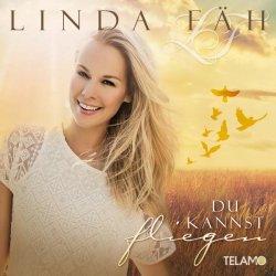 Du kannst fliegen - Linda Fäh