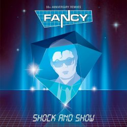 Shock and Show - Fancy