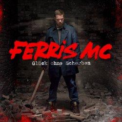 Glück ohne Scherben - Ferris MC