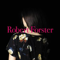 Songs To Play - Robert Forster
