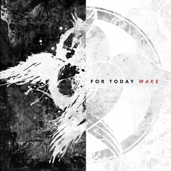 Wake - For Today