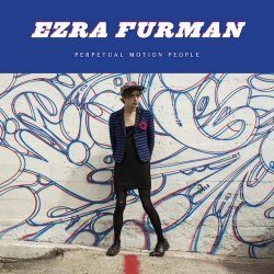Perpetual Motion Peopl - Ezra Furman
