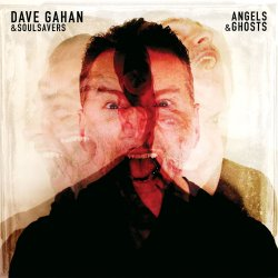 Angels And Ghosts - {Dave Gahan} + {Soulsavers}