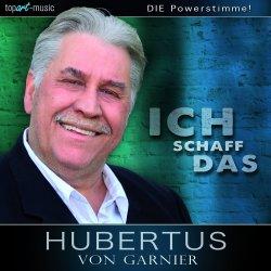 Ich schaff das - Hubertus von Garnier
