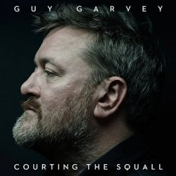 Courting The Squall - Guy Garvey