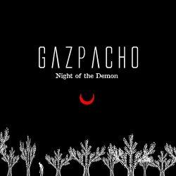 Night Of The Demon - Gazpacho