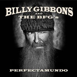 Perfectamundo - {Billy Gibbons} + the BFG
