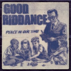 Peace In Our Time - Good Riddance