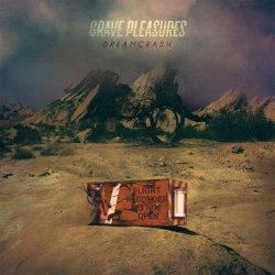 Dreamcrash - Grave Pleasures